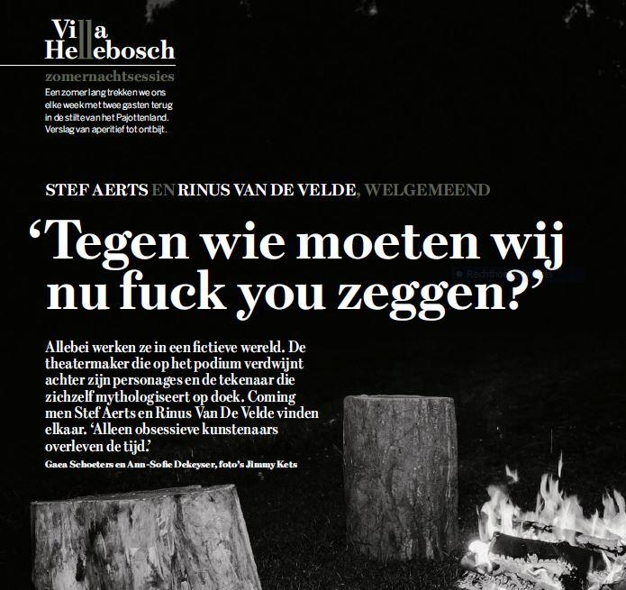 Tegen wie moeten wij nu fuck you zeggen? #DSWeekblad #VillaHellebosch